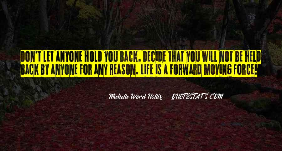 Don't Want To Hold You Back Quotes #286398