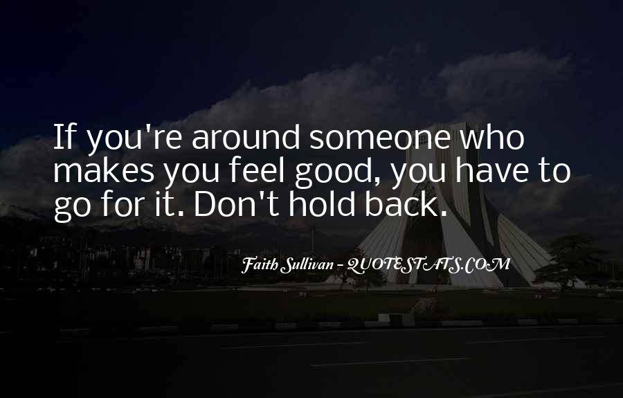 Don't Want To Hold You Back Quotes #493983