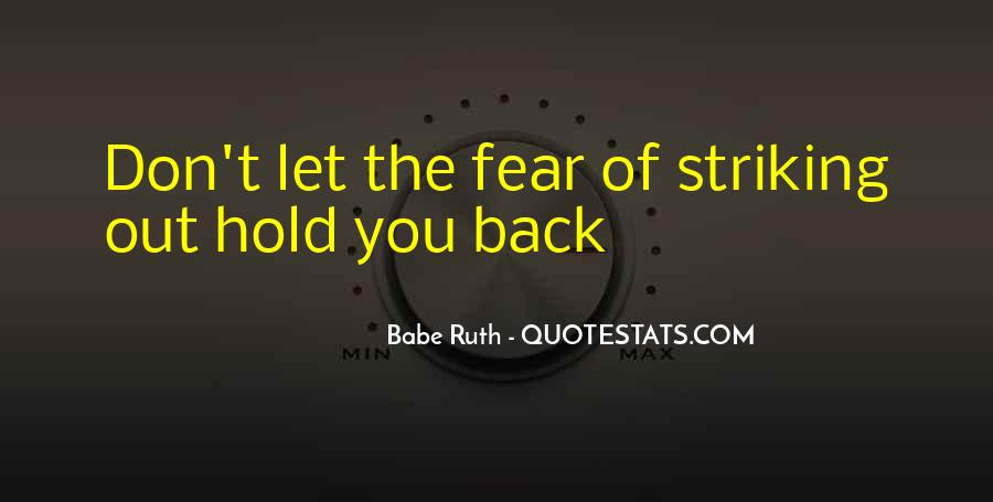 Don't Want To Hold You Back Quotes #495742