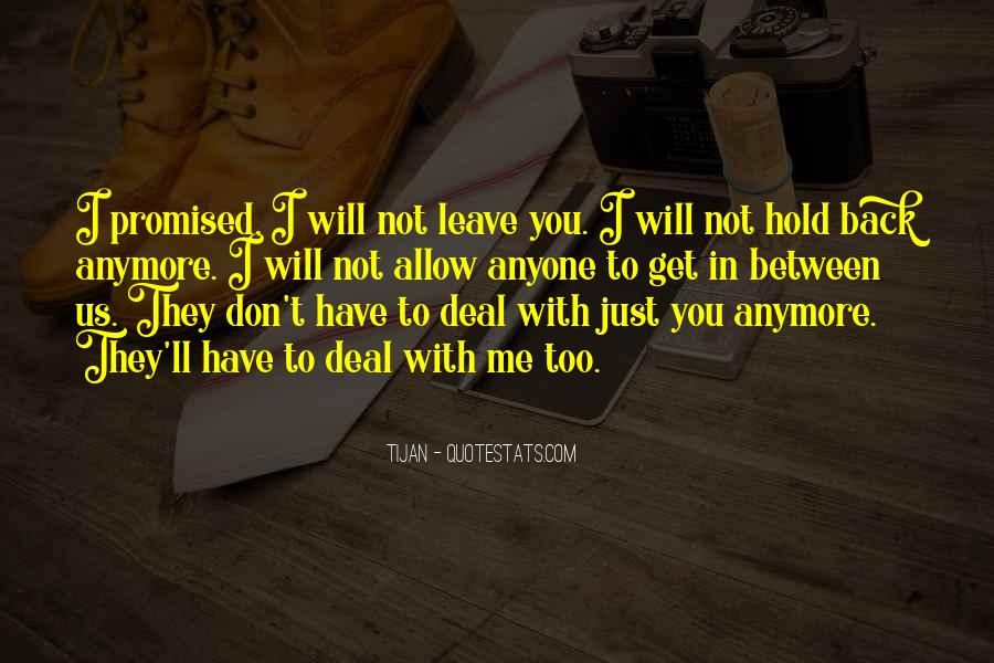 Don't Want To Hold You Back Quotes #659460