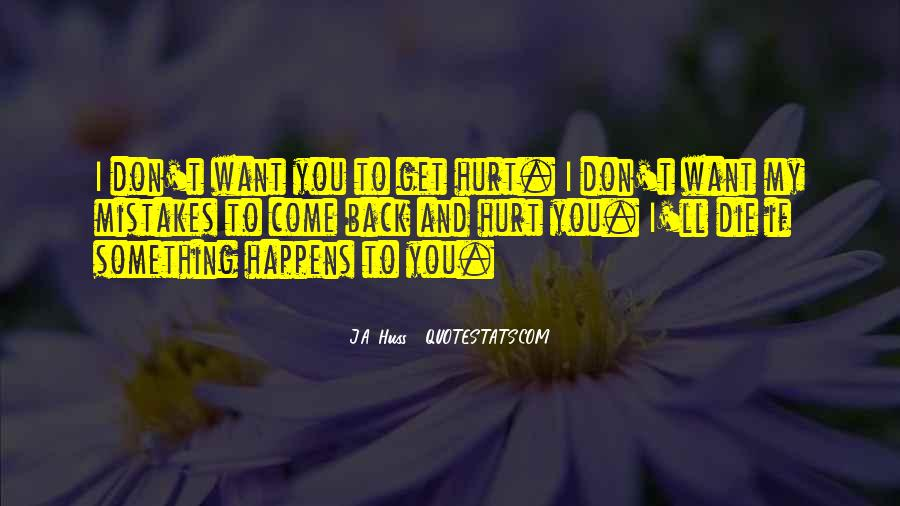 Don't Want You Back Quotes #229885