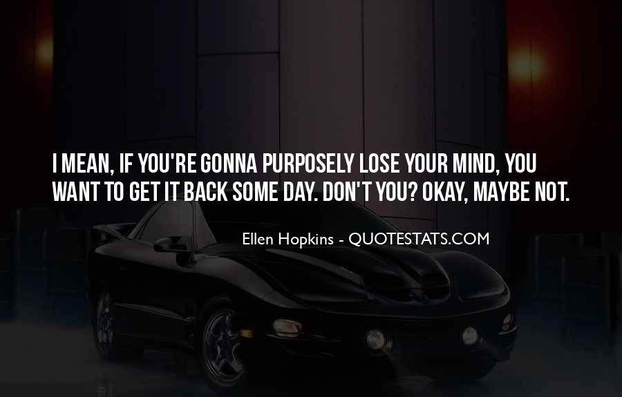 Don't Want You Back Quotes #456086