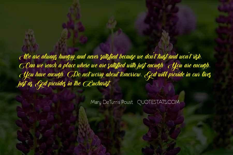 Don't Worry God Is There Quotes #136905