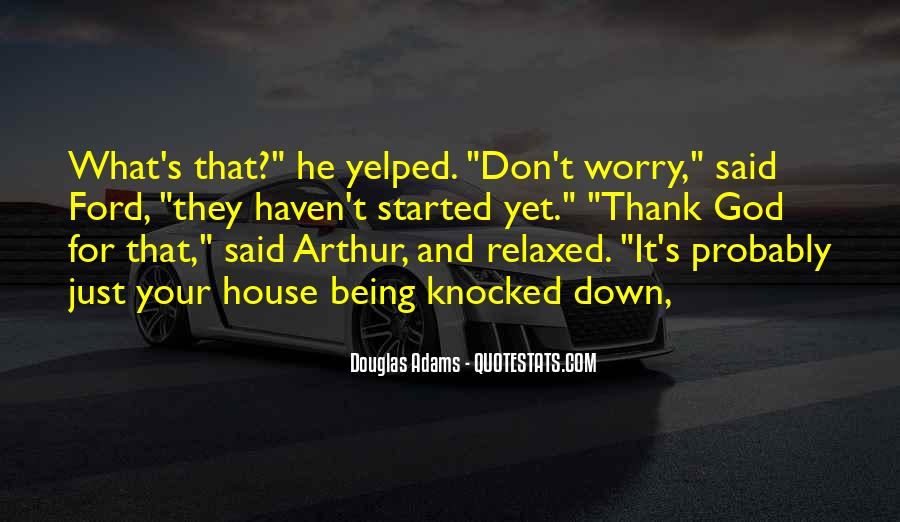 Don't Worry God Is There Quotes #151949