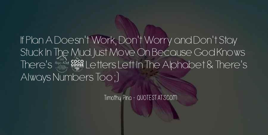 Don't Worry God Is There Quotes #222306