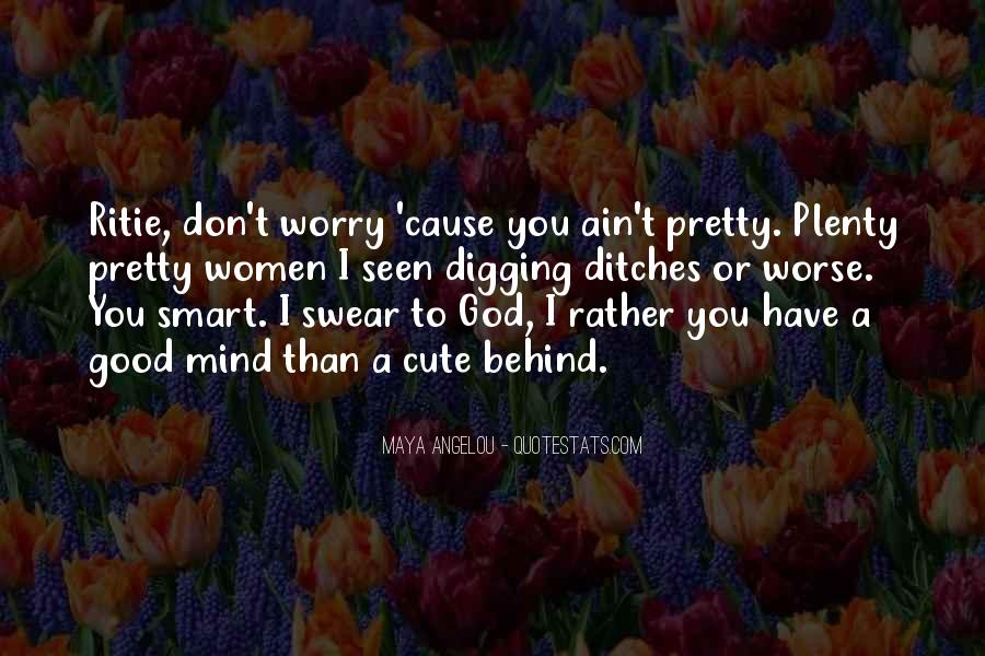 Don't Worry God Is There Quotes #459818