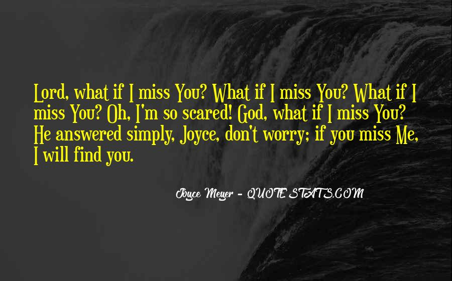 Don't Worry God Is There Quotes #688611