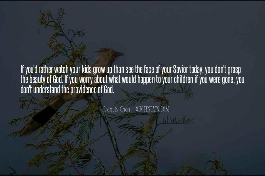 Don't Worry God Is There Quotes #816334
