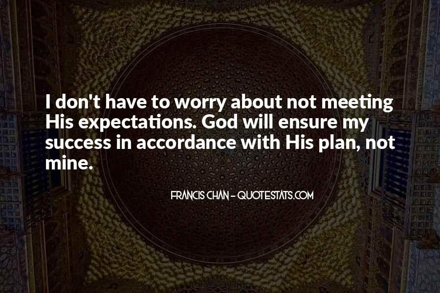 Don't Worry God Is There Quotes #832268