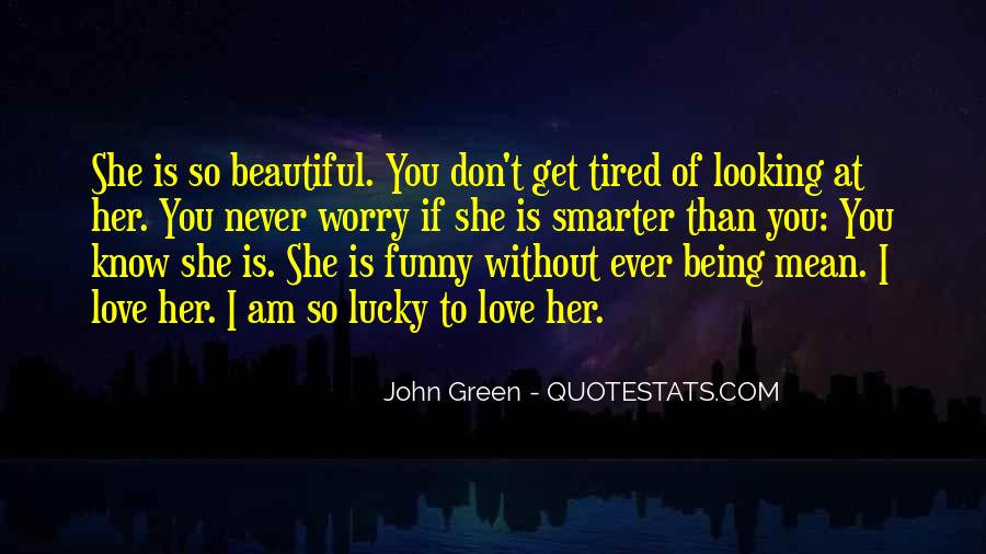 Don't Worry My Love Quotes #1208788