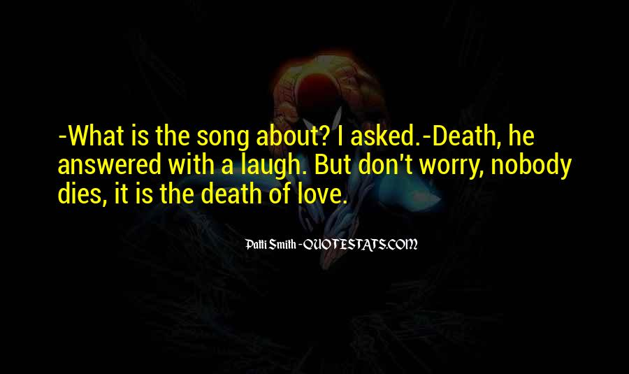 Don't Worry My Love Quotes #193364