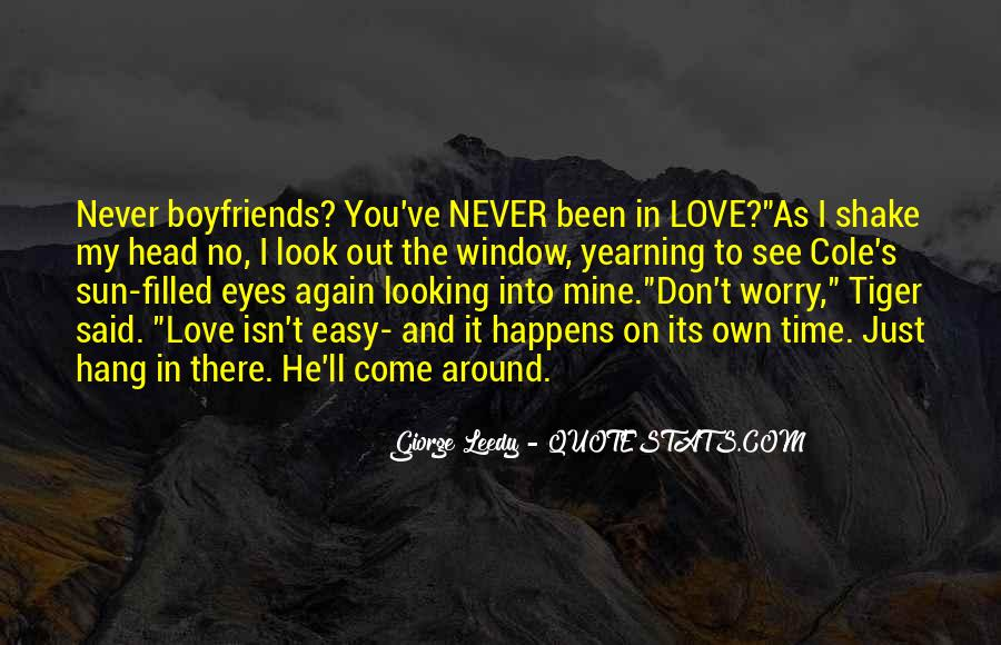 Don't Worry My Love Quotes #38010