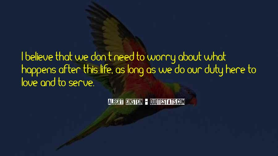 Don't Worry My Love Quotes #640966
