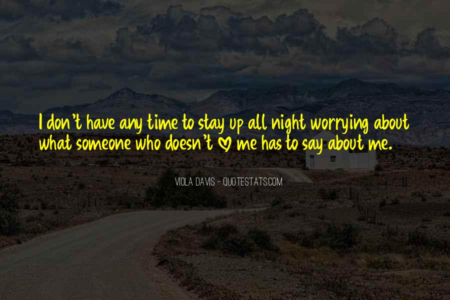 Don't Worry My Love Quotes #658824