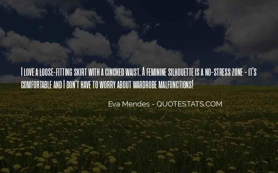 Don't Worry My Love Quotes #697953