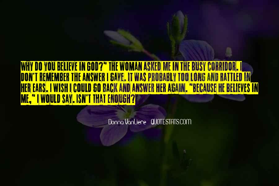 Don't You Wish You Could Go Back Quotes #1157462