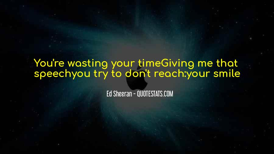 Done Wasting Time Quotes #127416