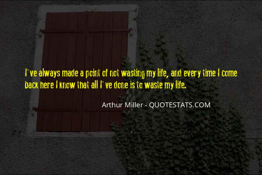 Done Wasting Time Quotes #1721098