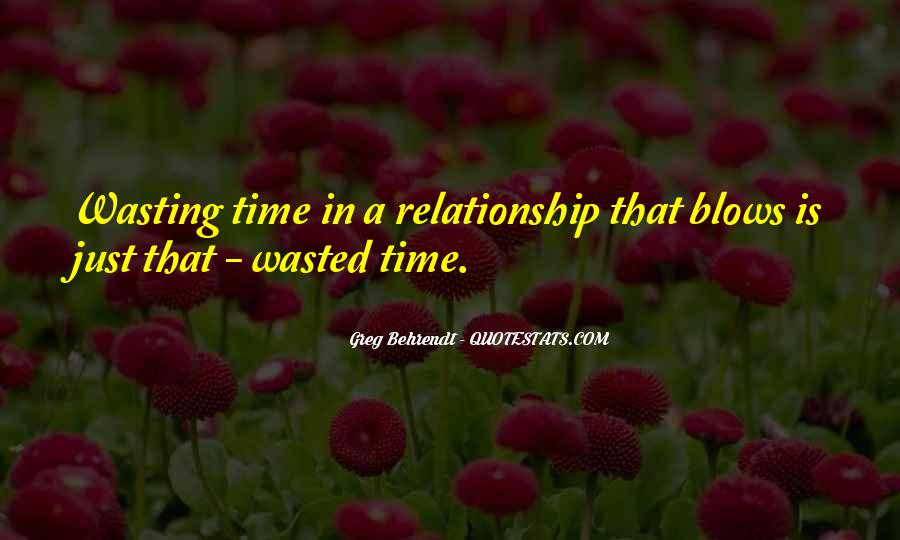 Done Wasting Time Quotes #26546
