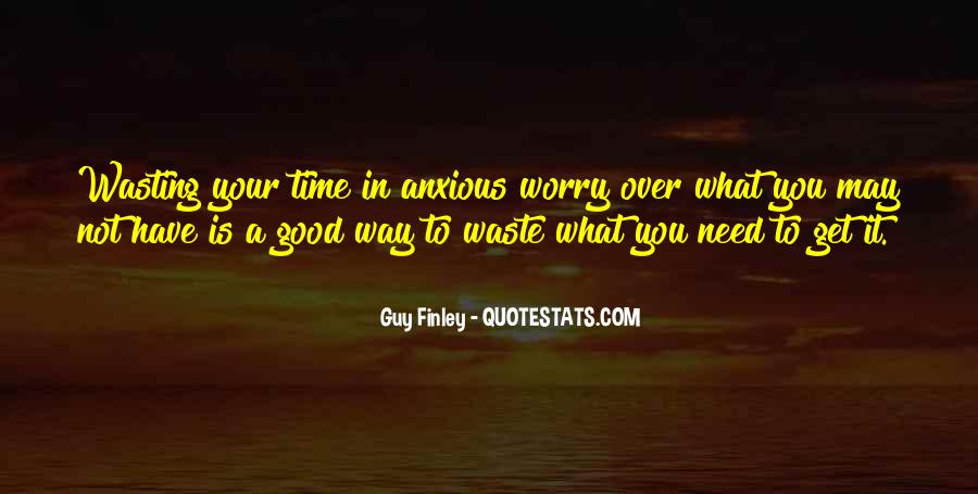 Done Wasting Time Quotes #30182