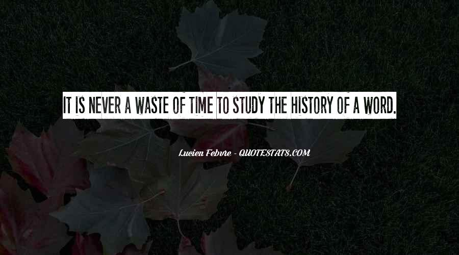 Done Wasting Time Quotes #35911