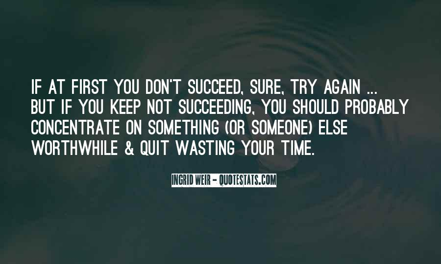 Done Wasting Time Quotes #4083