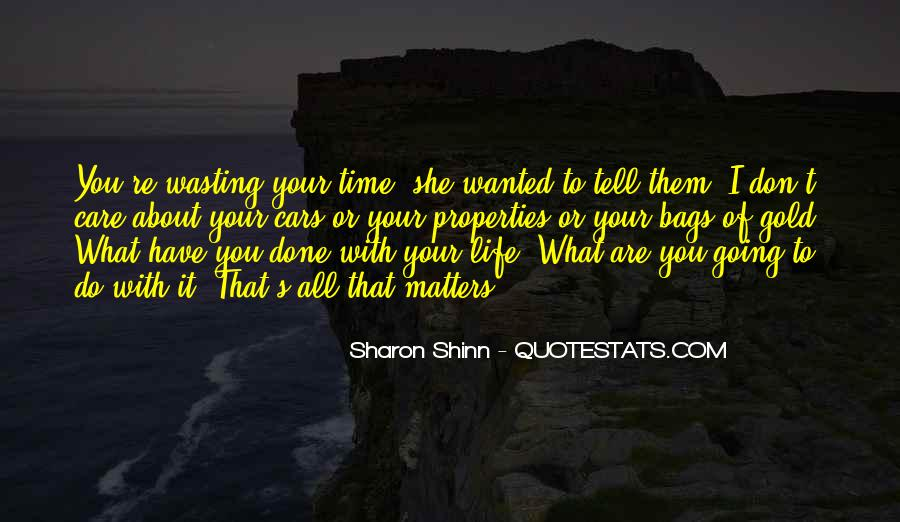 Done Wasting Time Quotes #447108