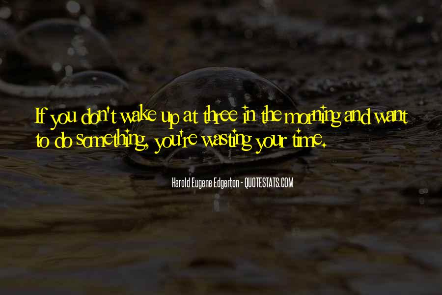 Top 48 Done Wasting Time Quotes Famous Quotes Sayings About Done