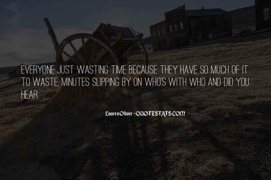 Done Wasting Time Quotes #54845