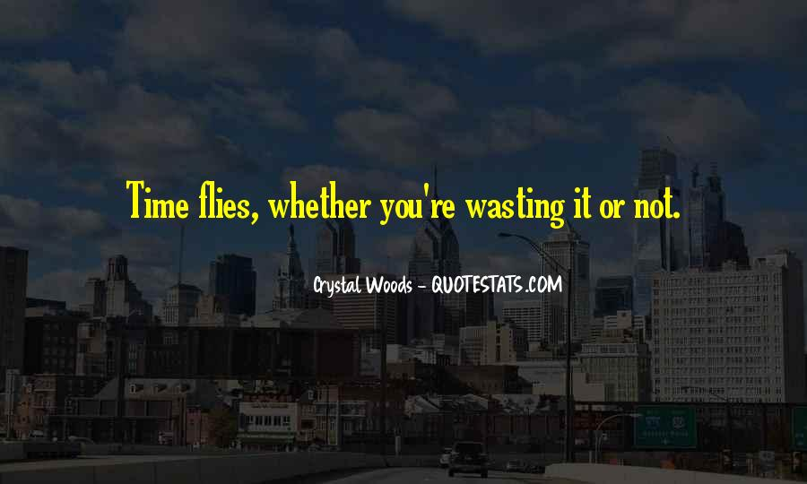 Done Wasting Time Quotes #56258