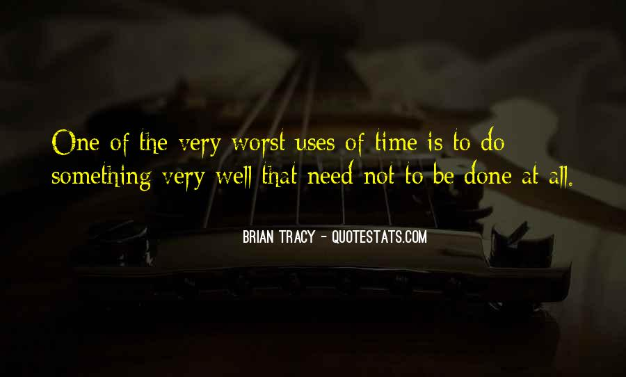 Done Wasting Time Quotes #5712