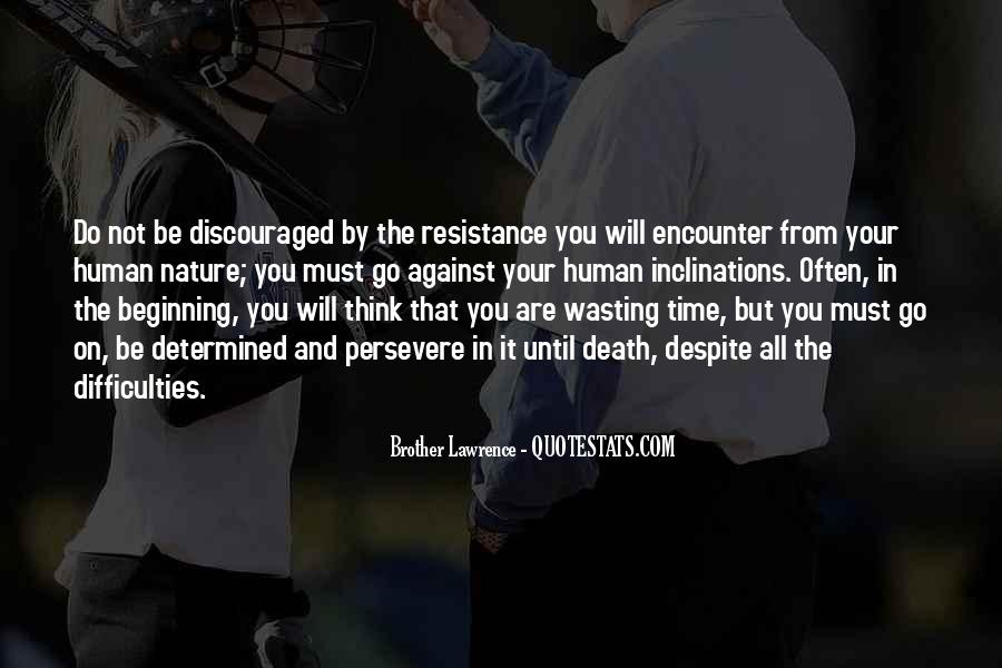 Done Wasting Time Quotes #59513