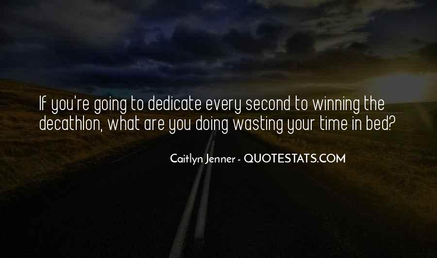 Done Wasting Time Quotes #77091