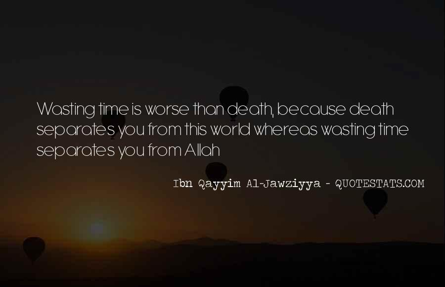 Done Wasting Time Quotes #93377
