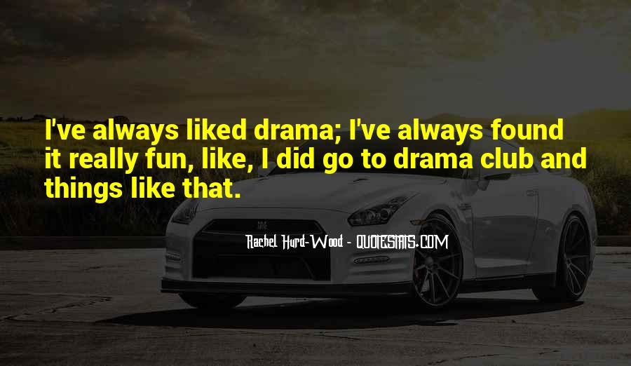 Done With Your Drama Quotes #2534