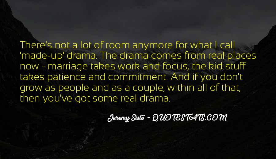 Done With Your Drama Quotes #9222