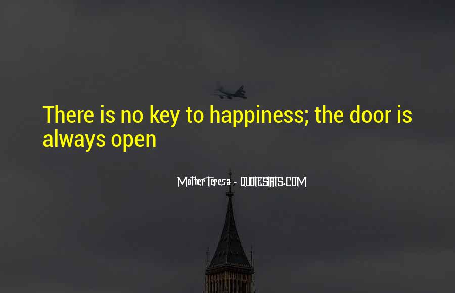 Door Is Always Open Quotes #1527596