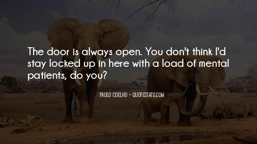 Door Is Always Open Quotes #344377