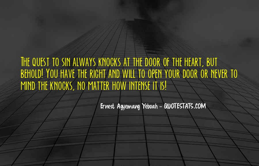 Door Is Always Open Quotes #718202