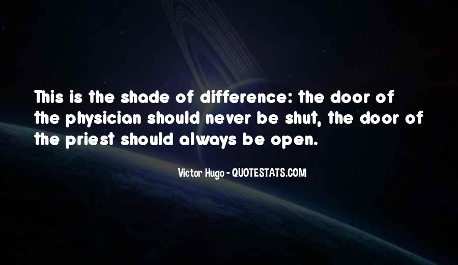 Door Is Always Open Quotes #768527