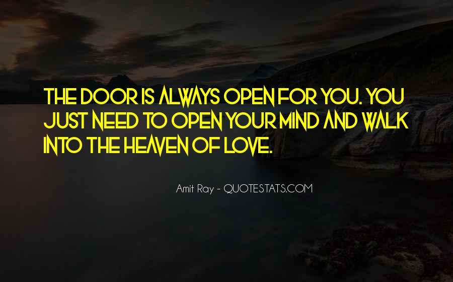 Door Is Always Open Quotes #786074