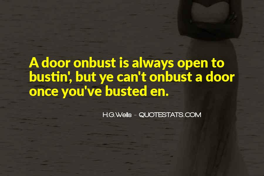 Door Is Always Open Quotes #891232
