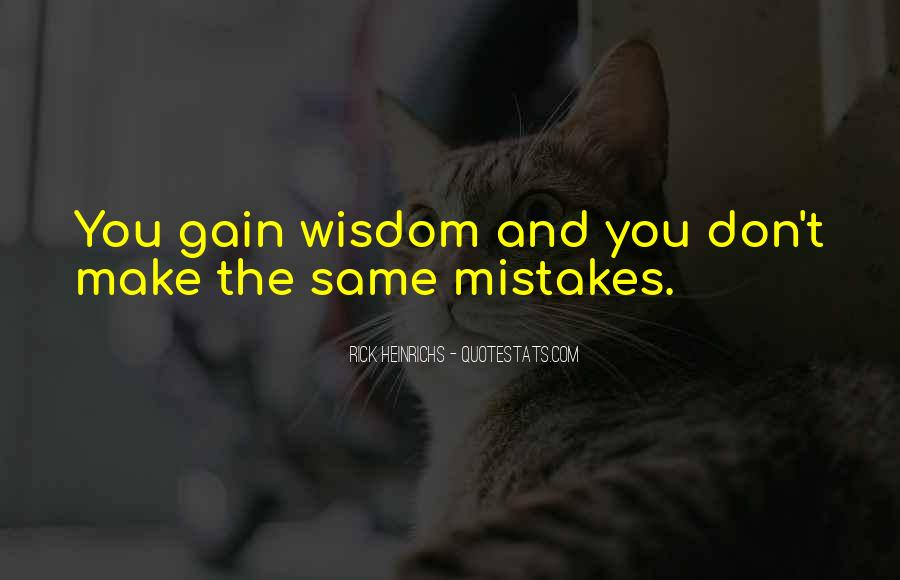 Quotes About The Mistakes #11694