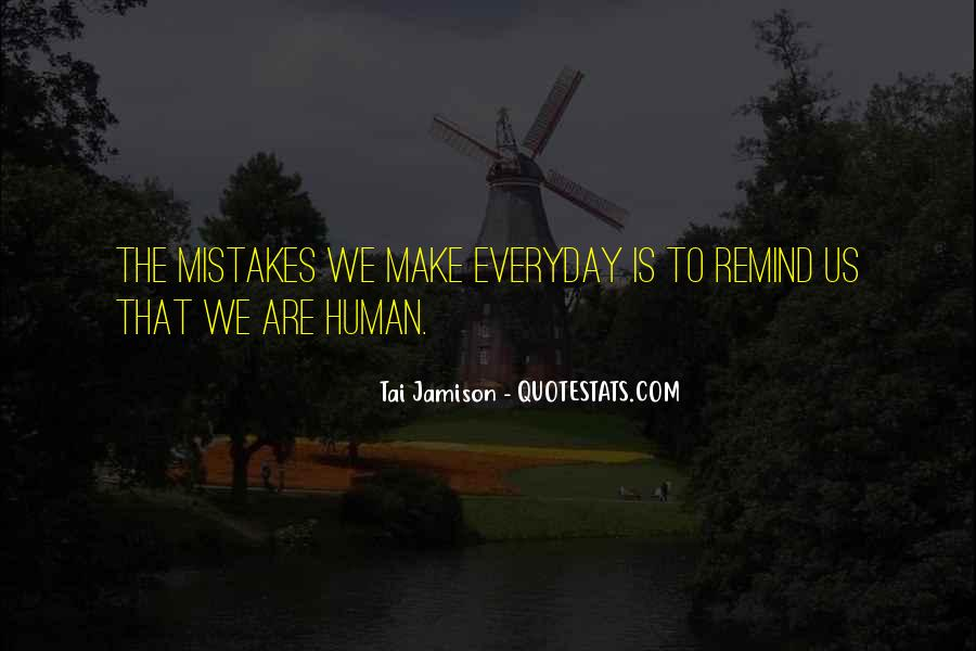 Quotes About The Mistakes #1252