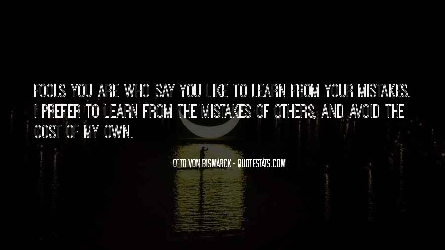 Quotes About The Mistakes #13643