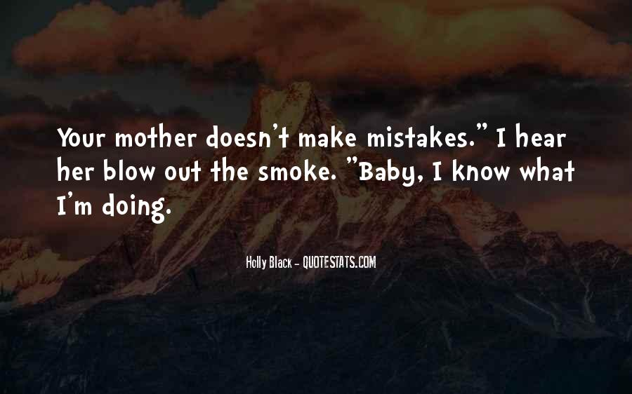 Quotes About The Mistakes #14467