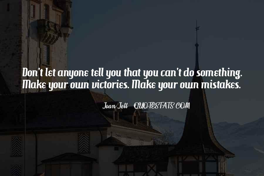 Quotes About The Mistakes #17603