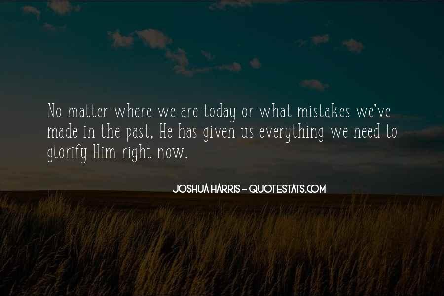 Quotes About The Mistakes #18087