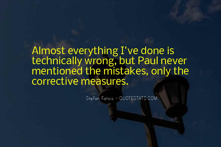 Quotes About The Mistakes #21454