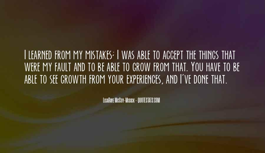 Quotes About The Mistakes #24033